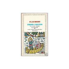 TROIS CONTES de Gustave FLAUBERT Un CŒUR SIMPLE-HÉRODIAS Légende St JULIEN..1965
