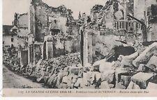 La Grande Guerre 1914-16 - Bombardement de VERDUN - Ruines dans une Rue