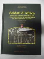 SOLDATI D'AFRICA-VOL.5 -1940-1943-STORIA DEL COLONIALISMO ITALIANO E DELLE ..