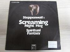 Single /  Steppenwolf – Screaming Night Hog   / DE PRESS / 1970 / RAR /