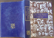 The Torch Bearers - War Service of Shore Old Boys - 1939-1999 - 1st Edition