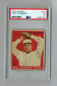 1933 Goudey Baseball * PSA Fair 1.5 *  #104 Fred Marberry * Free Shipping