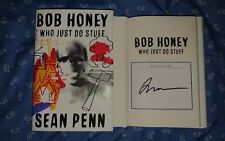 New Signed Sean Penn Bob Honey Who Just Do Stuff A Novel HC DJ Oscar
