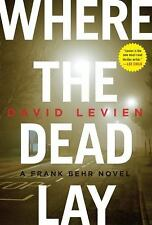 David Levien~WHERE THE DEAD LAY~SIGNED 1ST/DJ~NICE COPY