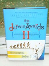 The Darwin Awards II Unnatural Selection Hardcover Comedy Fiction Book