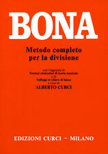 Bona Metodo Completo per la divisione - EDIZIONI CURCI (Solfeggio e Teoria)
