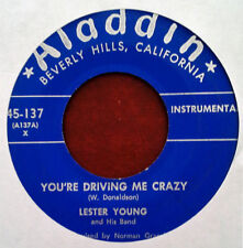 LESTER YOUNG - YOU'RE DRIVING ME CRAZY b/w NEW LESTER LEAPS IN - ALADDIN 45