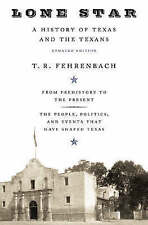Lone Star: A History of Texas and the Texans by T. R. Fehrenbach (Paperback,...
