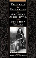 Faces of the Feminine in Ancient, Medieval, and Modern India (2000, Hardcover)