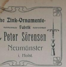 ALTE RECHNUNG NEUMÜNSTER HOLSTEIN ZINK ORNAMENTE FABRIK PETER SÖRENSEN CA 1907