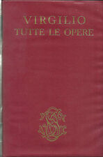 TUTTE LE OPERE, P. Virgilio Marone, 1 edizione, Sansoni 1966 **J201