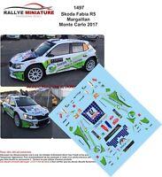 DECALS 1/43 REF 1497 SKODA FABIA R5 MARGAILLAN RALLYE MONTE CARLO 2017 RALLY WRC