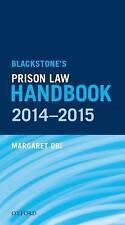 Blackstone's Prison Law Handbook 2014-2015 by Margaret Obi