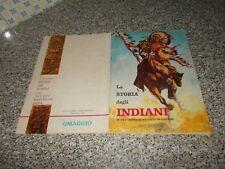 ALBUM LA STORIA DEGLI INDIANI ED.MIRA 1965 COMPLETO OTTIMO TIPO WEST PANINI EDIS