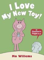 I Love My New Toy! (Elephant and Piggie), Willems, Mo, Used Excellent Book
