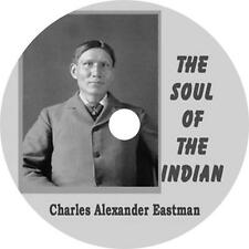The Soul of the Indian Charles A. Eastman Western Life Audiobook on 2 Audio CDs