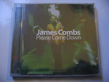 CD JAMES COMBS - PLEASE COME DOWN / neuf & scellé