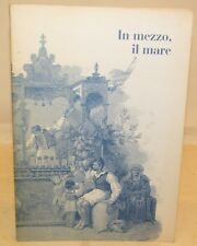 GASTRONOMIA CUCINA RICETTE VINI - In mezzo, il mare - Finmeccanica 1997