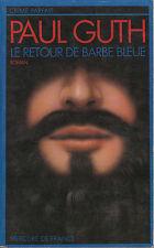 """Livre - Roman """" Le Retour de Barbe Bleue """" Paul Guth """" Book(Pound) ( No 7680 )"""