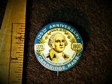 Washington Cambridge Mass American Army 125th Anniversary Button 1775 to 1900