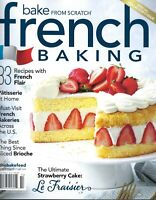 Bake From Scratch  (French Baking)  83 Recipes French Flair  2021