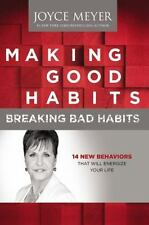 NEW Making Good Habits, Breaking Bad Habits by Joyce Meyer Hardcover
