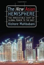 The New Asian Hemisphere: The Irresistible Shift o