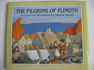 Pilgrims of Plimoth HARDCOVER DJ American History ILLUSTRATED Marcia Sewall
