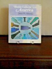 Bottle Collecting in America, John P. Adams (1971)