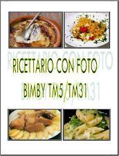 LIBRO DI RICETTE PER BIMBY TM31 e BIMBY TM5