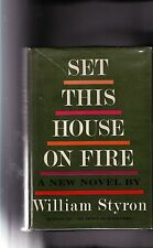 WILLIAM STYRON-1960-SET THIS HOUSE ON FIRE-true FIRST EDITION, 3rd Book, DJ, A++