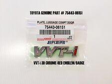 GENUINE TOYOTA VVT-i VVTI Plate Emblem Logo Chrome Red Part# 75443-06151 ABS