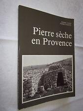 PIERRE SECHE en PROVENCE et L'HISTOIRE COMPLEXE D'UN CABANON COSTE / MARTEL