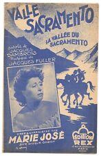 VALLE SACRAMENTO de MARIE JOSÉ Paroles Jacques DAMBROIS Musique Jacques FULLER .