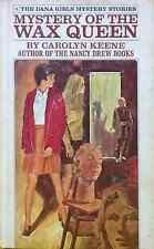 Mystery of the Wax Queen by Carolyn Keene Dana Girls Mystery #4 used illustrated