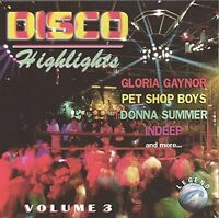 Disco Highlights 3 (WZ) Sylvester & Patrick Cowley, Gloria Gaynor, Gibson.. [CD]