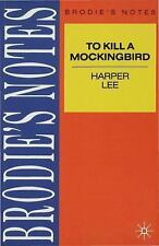 Brodie's Notes: Brodie's Notes on Harper Lee's To Kill a Mockingbird by.