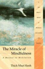 The Miracle of Mindfulness : A Manual on Meditation by Thich Nhat Hanh 1988