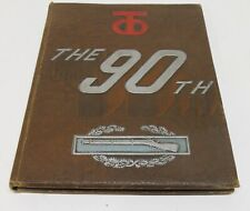 90th Infantry Division 1944 1945 WWII Unit History Book