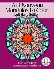 Left-Hand Coloring Bks.: Art Nouveau Mandalas to Color - Left-Hand Edition :...