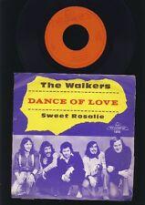 The Walkers - Dance of Love - Sweet Rosalie - 7 Inch Vinyl - HOLLAND