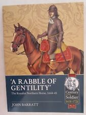 'A Rabble of Gentility' - The Royalist Northern Horse, 1644-45