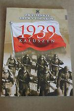 Winning the battles in the history of Poland Tom 51 Kałuszyn - 1939 Polish Book