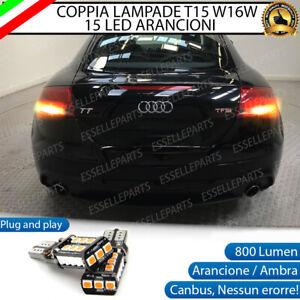 COPPIA LAMPADE W16W T15 CANBUS 15 LED FRECCE POSTERIORI AUDI TT 8J NO ERRORE