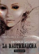 La Rastreadora (Premio Pandemia a la Mejor Novela de Terror)