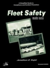 Fleet Safety Made Easy: A Simplified Guide To Compliance And Accident Prevent...