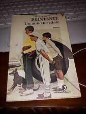 JOHN FANTE  UN ANNO TERRIBILE fazi editore 4^ediz 1998 brossurato con alette