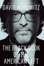 The Black Book of the American Left: The Collected Conservative Writings of Davi