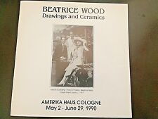 BEATRICE WOOD  / MARCEL DUCHAMP / PICABIA   BEATO catalog  Cologne 1990 BEATO