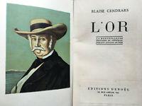 1947 BLAISE CENDRARS L'OR LIVRE ILLUSTRE DENOEL VOYAGE AVENTURES RUEE GOLD BOOK